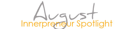 august innerpreneur spotlight