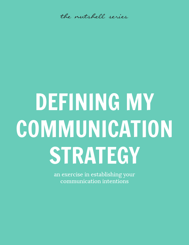Defining My Communication Strategy An Exercise – Communication Strategy