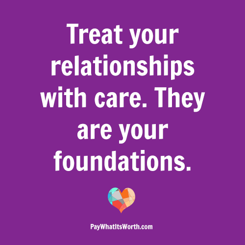 Care-full Relationships | Pay What It's Worth
