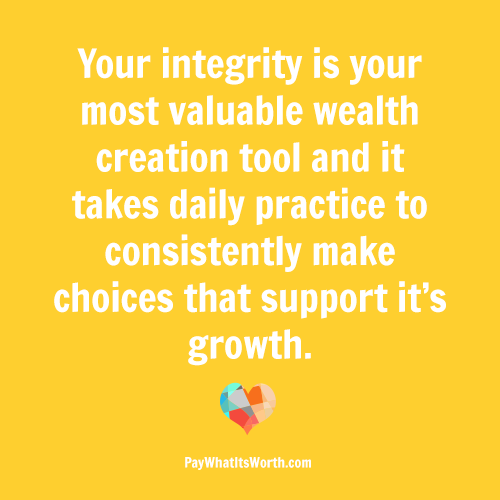 Integrity | Pay What It's Worth