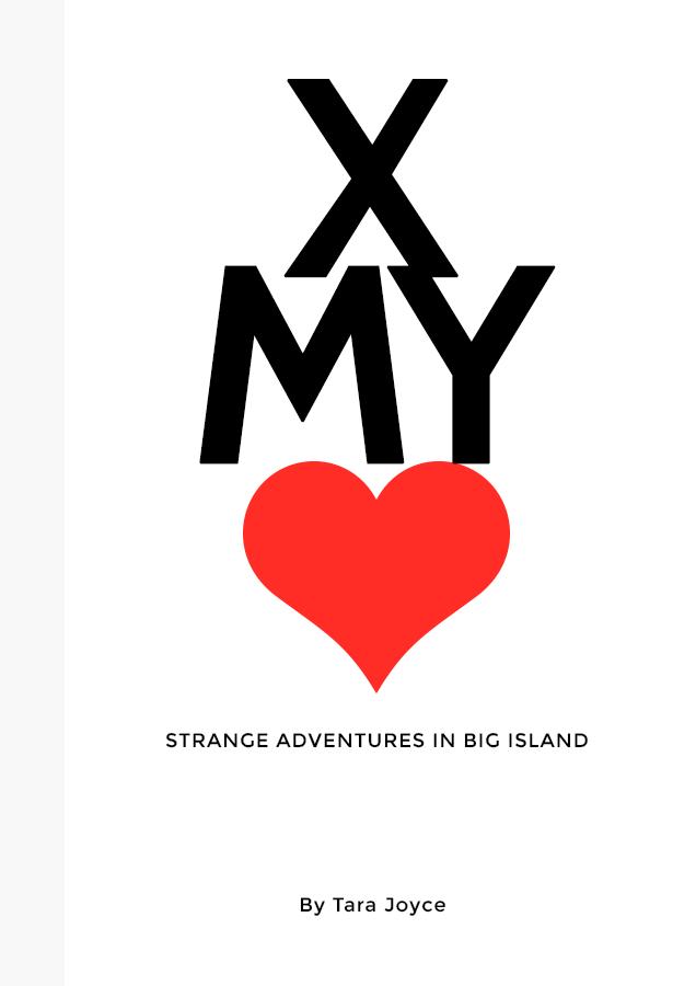 Cross My Heart: Strange Adventures on Big Island